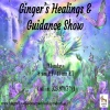 Gingers Healing and Guidance Show ~ 16Oct2017