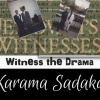Part 2 - Karama Sadaka: The Witness Life