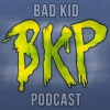 BadKidCast Podcast