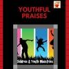 Youthful Praises
