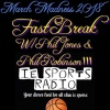 Fast Break- March Madness 2018 Edition
