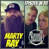 Episode #78 Marty Ray