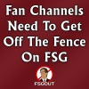 Fan Channels Need To Get Off The Fence On FSG