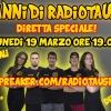 Diretta Speciale 2Anni di RadioTausia - 19 Marzo 2018