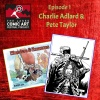 Episode 1- Charlie Adlard and Pete Taylor