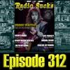 Radio Sucks Radio Show v32 - Ep312