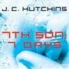 7th Son: 7 Days (Prequel Anthology)