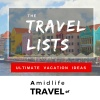 Travel Lists:  Amidlife Traveler