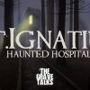 St. Ignatius Haunted Hospital    The Grave Talks Preview