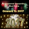 Awesome Insanity Surfers Onward To 2017