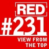 RED 231: View From The Top