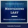 Meditazione LAAV per rimuovere le memorie di dolore