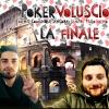 LA FINALE - Pokervoluscion