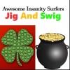 Jig And Swig