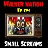 "Ep 174 ""Small Screams (Halloween on TV)"""