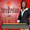 How To Engage In Visionary Thinking - Lakeisha McKnight - Revitalize Podcast