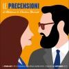 LE PRECENSIONI • S2E9 • 31 ottobre 2017