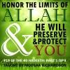 Honor the Limits of Allaah, He Will Preserve You (Part 1 of 4)