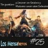 Los Mensaheros 025 The Guardians y Defenders