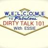 DIRTY TALK 101