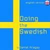 Doing the Swedish