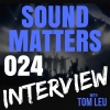 024: Producer/Songwriter, Colin Brittain on Sound Matters