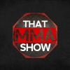 That MMA Show w/ Ray Sefo From WSOF