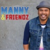 Manny and Friendz