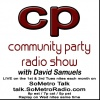 Community Party Radio Hosted by David Samuels with Mary Sanders - Show 44 April 4 Tribute to MLK.  We also interview CT St Rep Josh Elliott