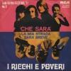 RICCHI E POVERI - CHE SARA'