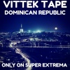 Vittek Tape Dominican Republic 22-1-18