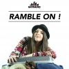 RAMBLE ON!