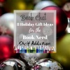 Ep 150: 8 Holiday Gift Ideas for the Book Nerd   Book Chat