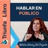 Cómo perder el miedo a hablar en público. Entrevista a Natalia Gómez del Pozuelo
