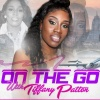 ON THE GO WITH TIFFANY PATTON WSG DR JAMILA BATTLE & THE MADEMAN TAKEOVER