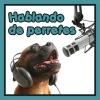 Hablando de Perretes - Emisión 16
