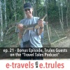"ET021 - Bonus Episode, Trules Guests on the ""Travel Tales Podcast"""