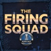 The Firing Squad Podcast