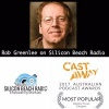 Rob Greenlee on Siliconbeachradio the Industry Focus vote winner at the Australian podcast awards