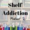 Shelf Addiction Podcast