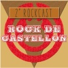 Rock de Castellón: 2º Podcast