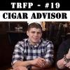 #19 - Cigar Advisor, Fred Lunt