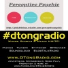 #dtongradio presents...Another Indie Music Playlist - Powered by The Perceptive Psychic