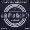 What is Brand Strategy Discovery? A core element that many miss.