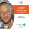 12/23/17: Matt Gannon, Dementia Consultant | Living with Dementia: Aggression and Combativeness | Aging in Portland with Mark Turnbull