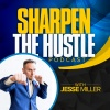 Sharpen the Hustle