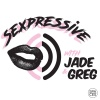 Sexpressive with Jade and Greg