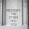 Midnight, the stars and you DIRETTA