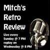 Mitch's Retro Review