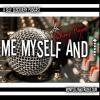 Me Myself and I Radio